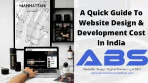 A Quick Guide To Website Design & Development Cost In India 2020 by ABS web design company bangalore india